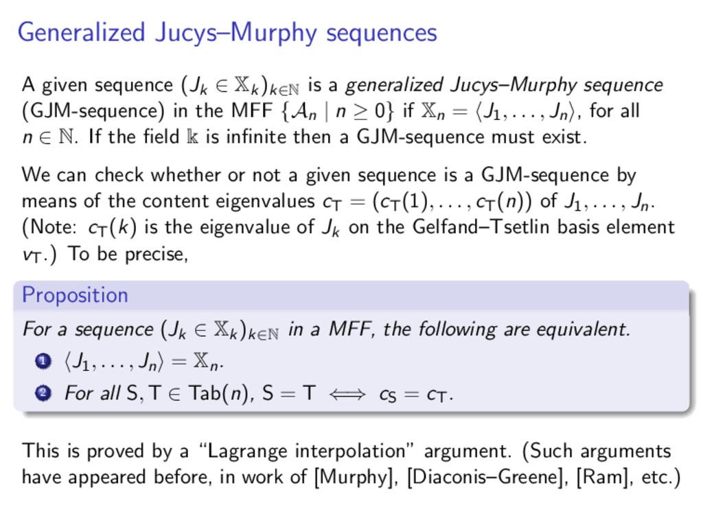 Generalized Jucys–Murphy sequences A given sequ...
