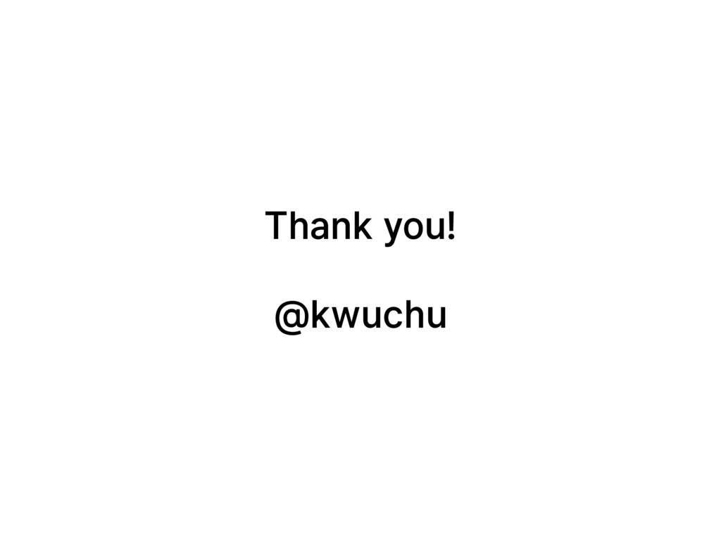 Thank you! @kwuchu