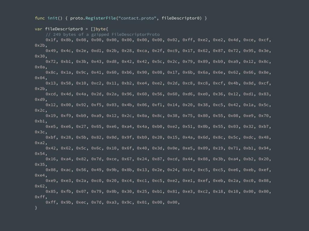 """func init() { proto.RegisterFile(""""contact.proto..."""