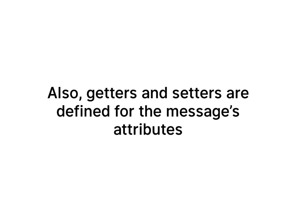 Also, getters and setters are defined for the m...