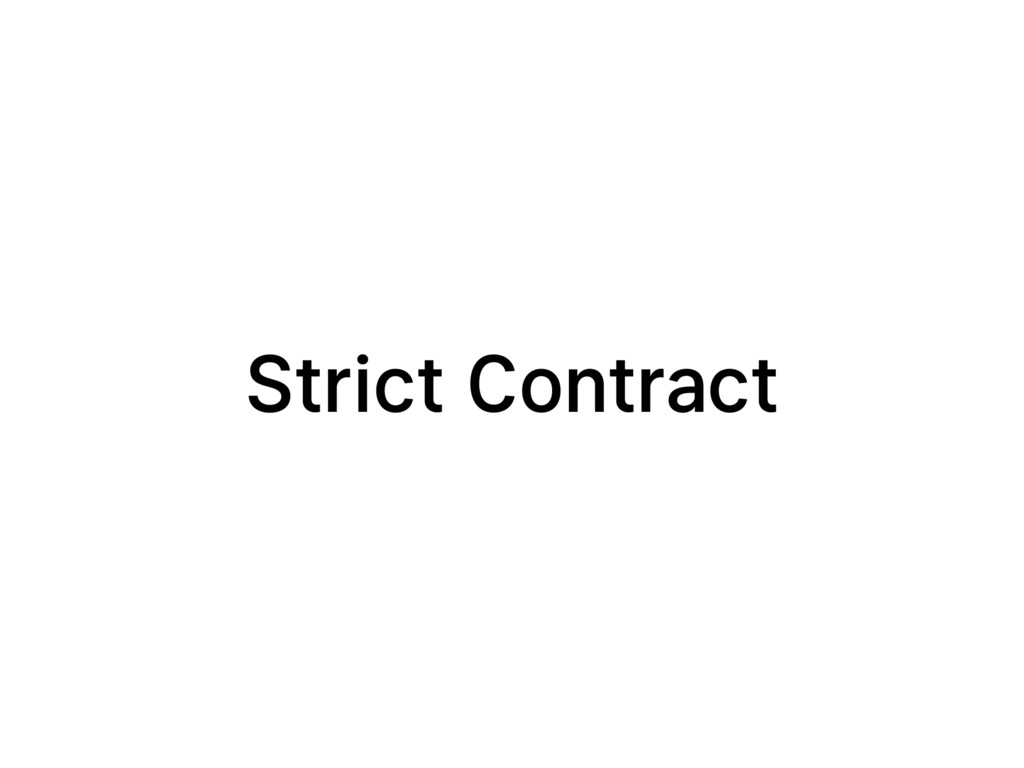 Strict Contract
