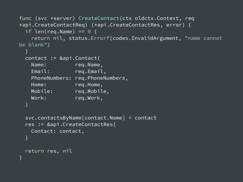 func (svc *server) CreateContact(ctx oldctx.Con...
