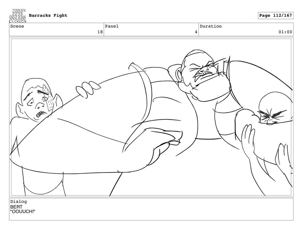 """Scene 18 Panel 4 Duration 01:00 Dialog BERT """"OO..."""