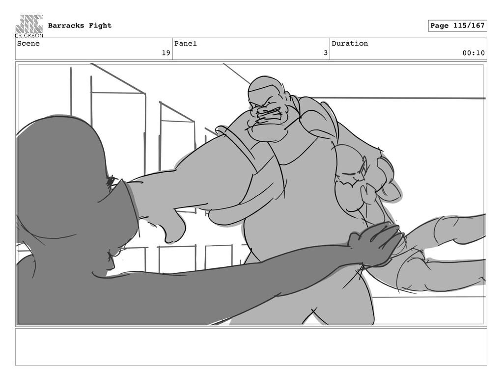 Scene 19 Panel 3 Duration 00:10 Barracks Fight ...
