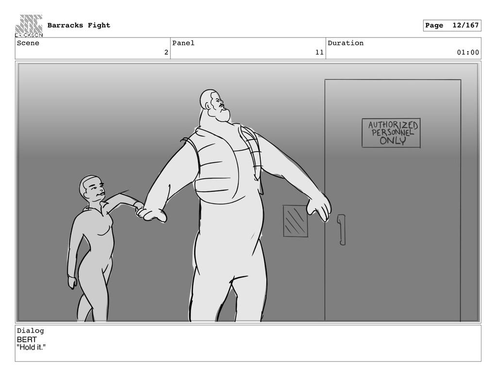 """Scene 2 Panel 11 Duration 01:00 Dialog BERT """"Ho..."""