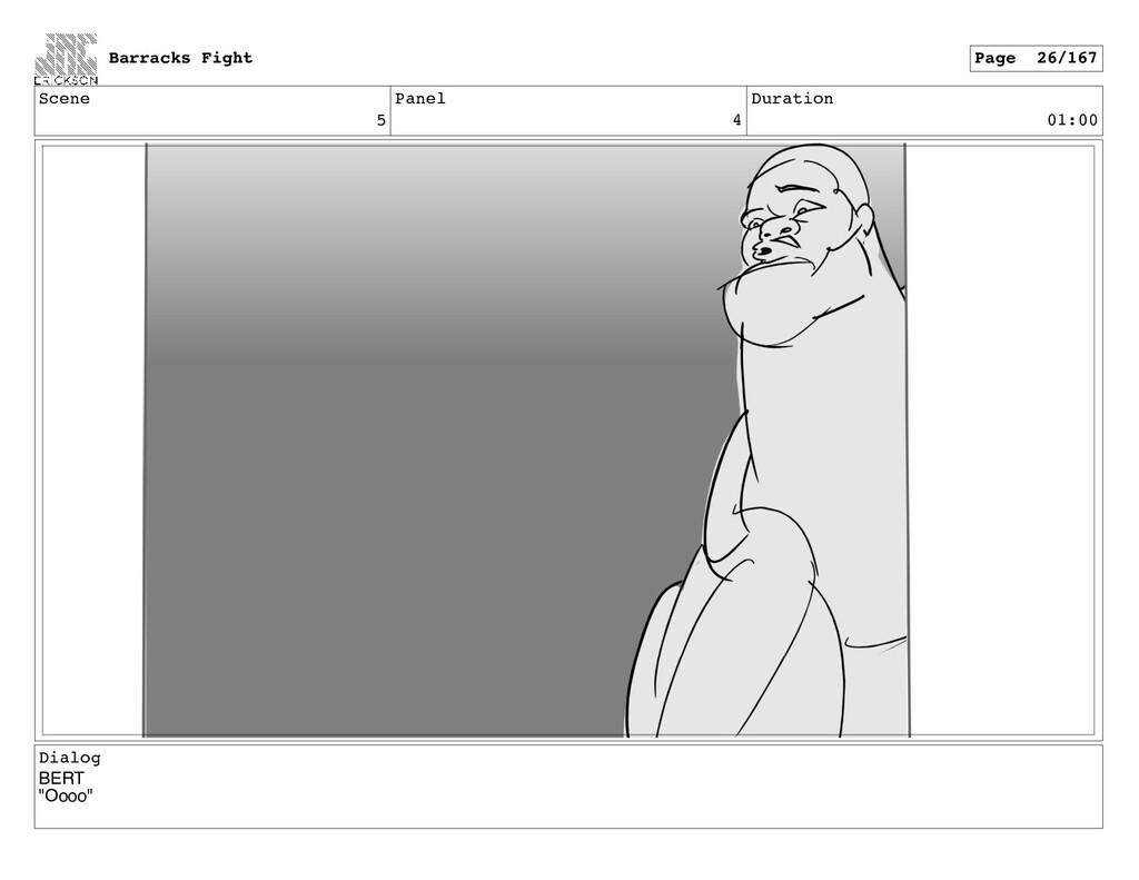"Scene 5 Panel 4 Duration 01:00 Dialog BERT ""Ooo..."