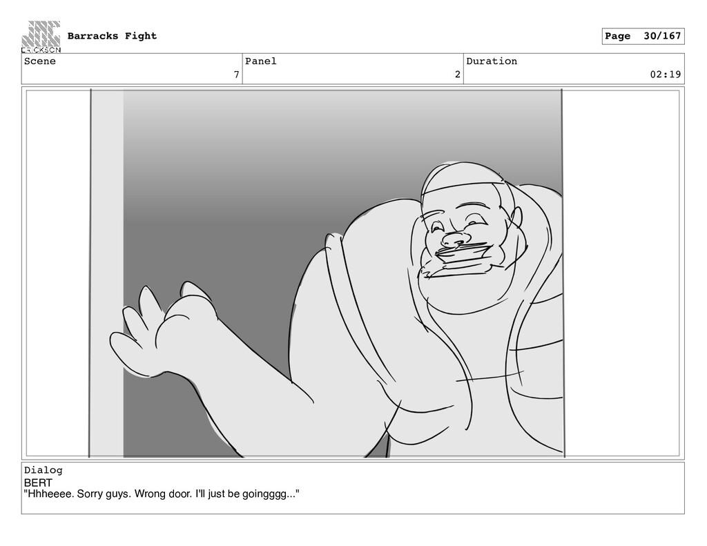 """Scene 7 Panel 2 Duration 02:19 Dialog BERT """"Hhh..."""