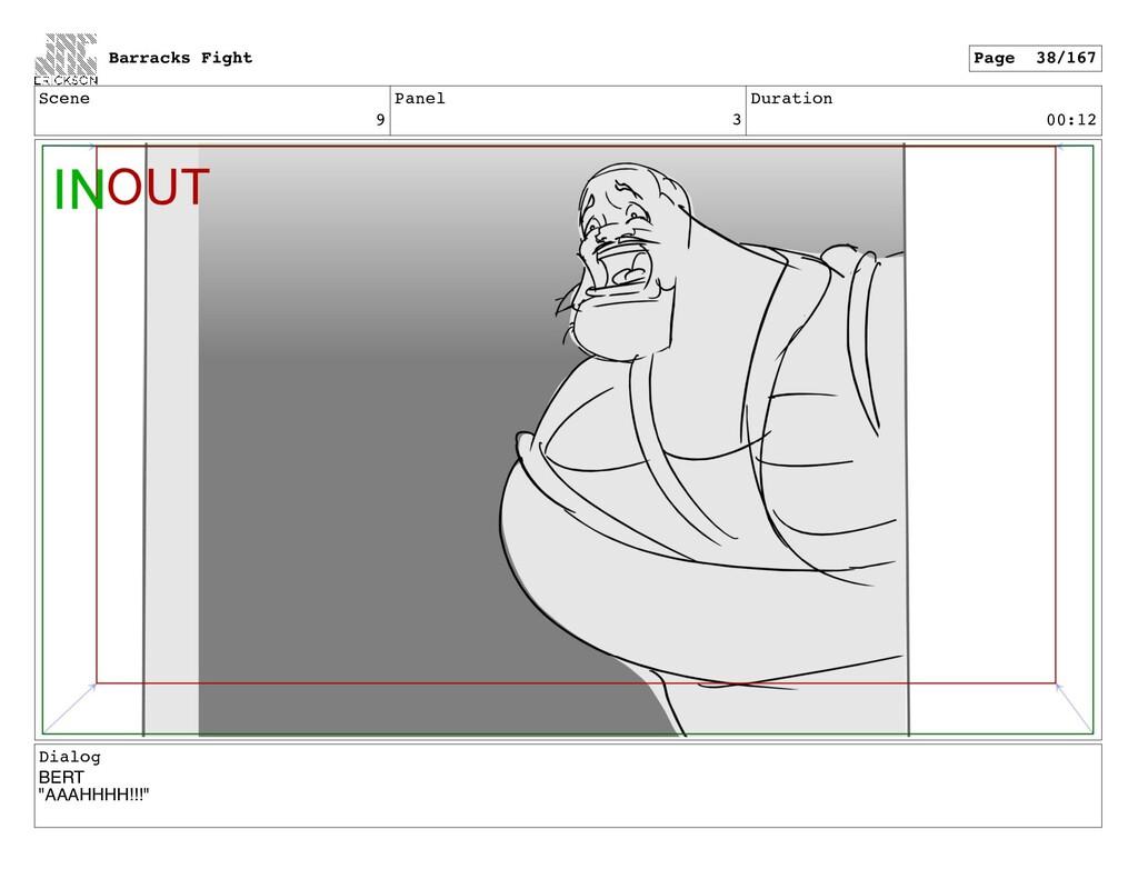 "Scene 9 Panel 3 Duration 00:12 Dialog BERT ""AAA..."