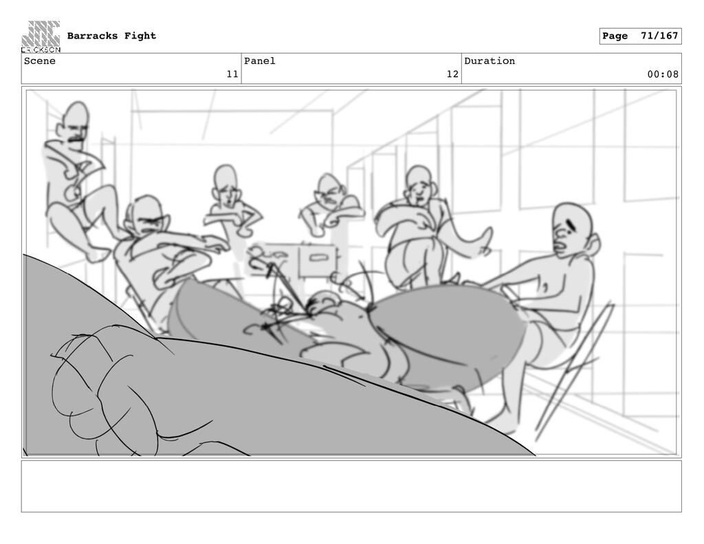 Scene 11 Panel 12 Duration 00:08 Barracks Fight...