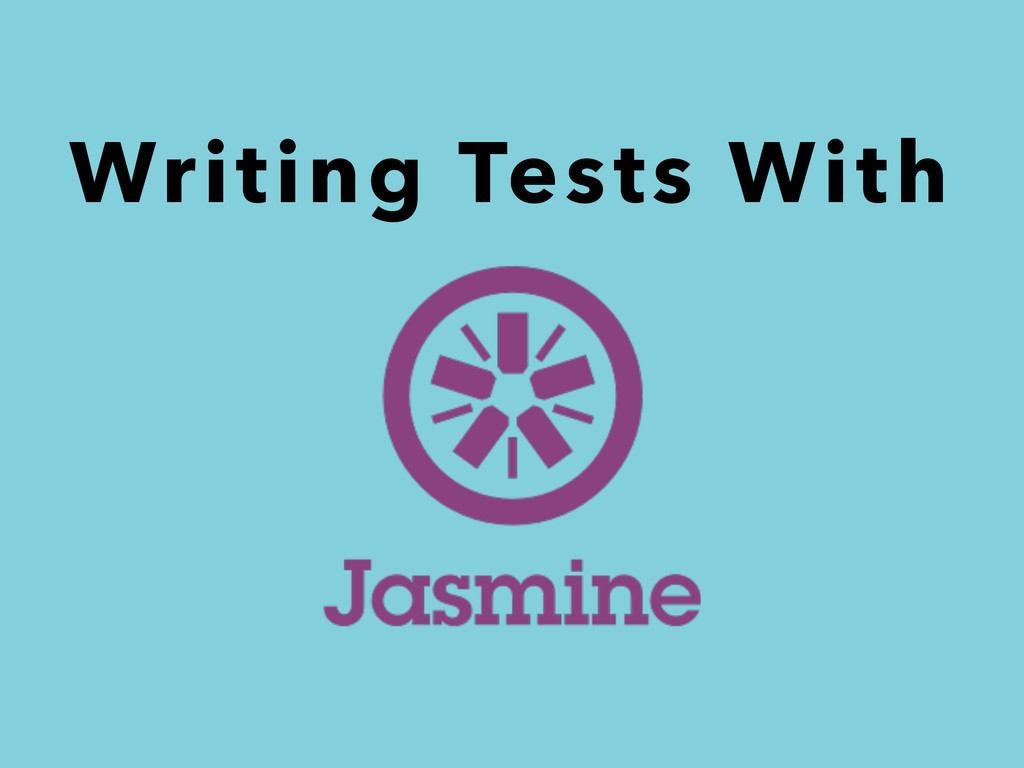 Writing Tests With
