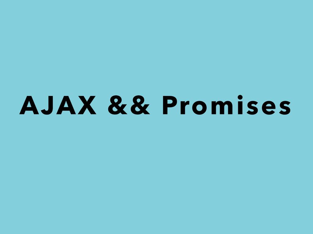 AJAX && Promises