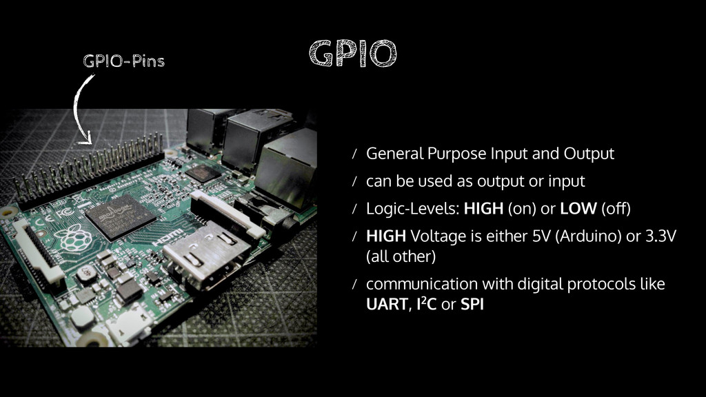 GPIO / General Purpose Input and Output / can b...