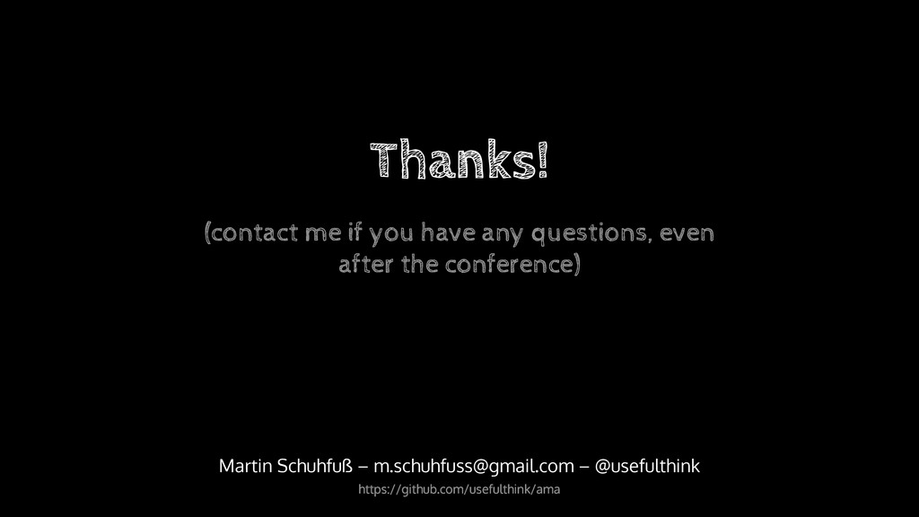 Thanks! Martin Schuhfuß – m.schuhfuss@gmail.com...