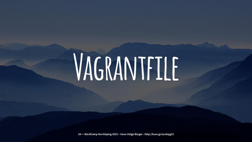 Vagrantfile 18 — WordCamp Norrköping 2015 – Han...