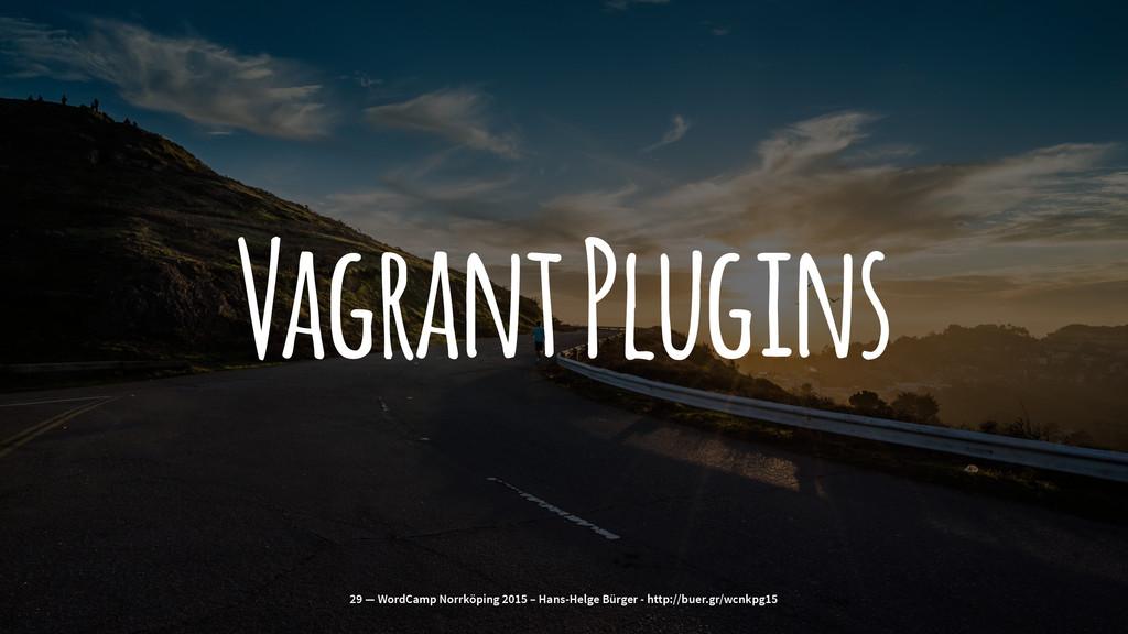 Vagrant Plugins 29 — WordCamp Norrköping 2015 –...