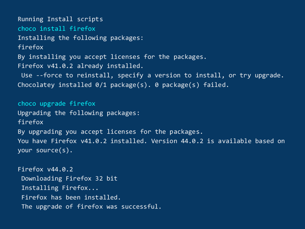 Running Install scripts choco install firefox I...