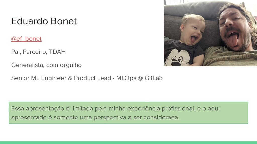 Eduardo Bonet @ef_bonet Pai, Parceiro, TDAH Gen...