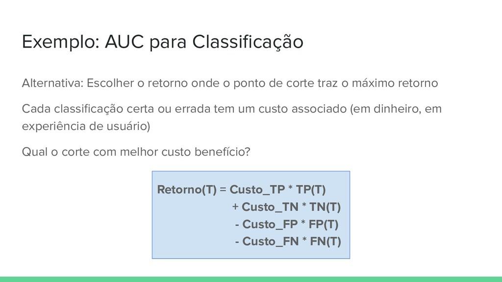 Exemplo: AUC para Classificação Alternativa: Esc...