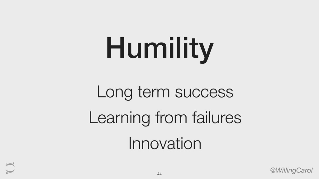 Humility @WillingCarol Long term success Learni...