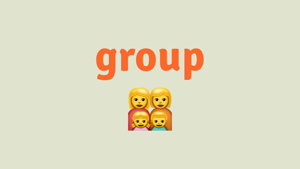 group !