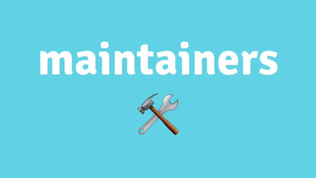 maintainers
