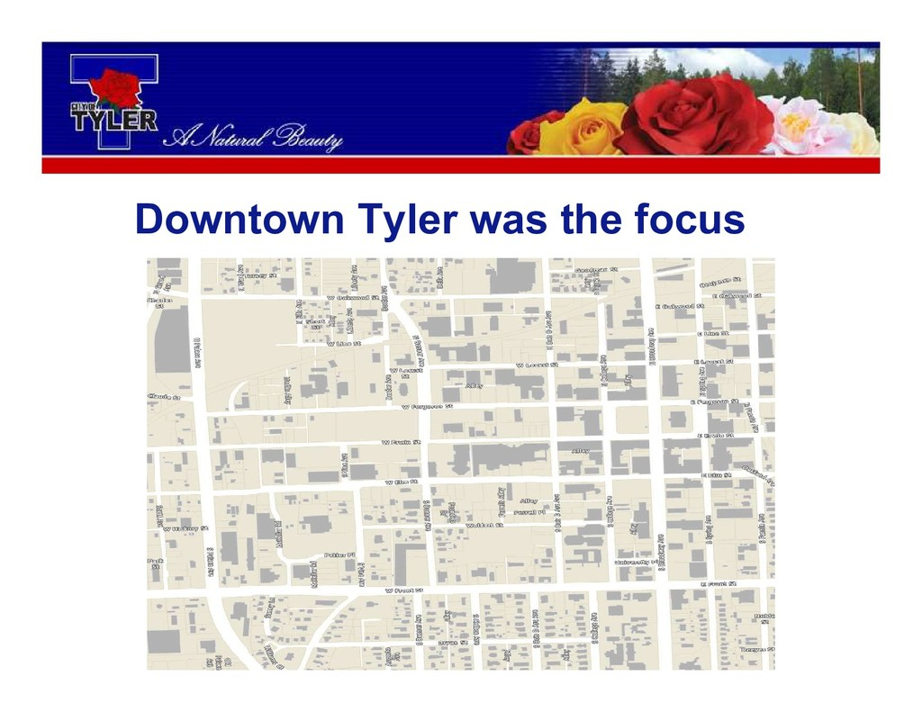 Downtown Tyler was the focus