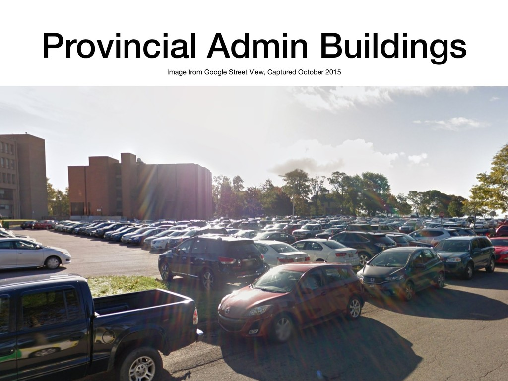 Provincial Admin Buildings Image from Google St...