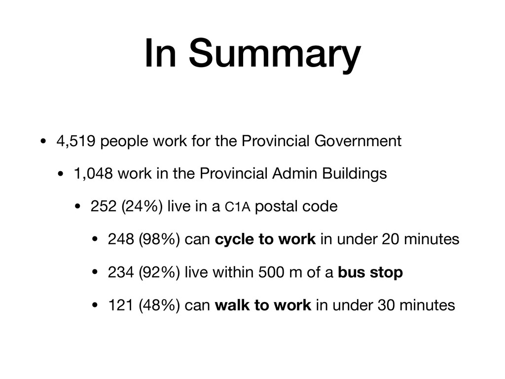 In Summary • 4,519 people work for the Provinci...