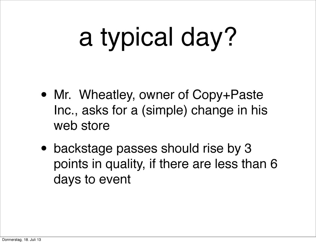 a typical day? • Mr. Wheatley, owner of Copy+Pa...