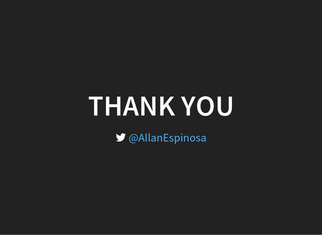 THANK YOU  @AllanEspinosa