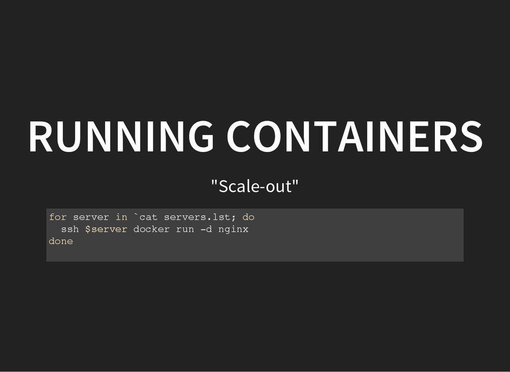 """Scale-out"" RUNNING CONTAINERS f o r s e r v e ..."
