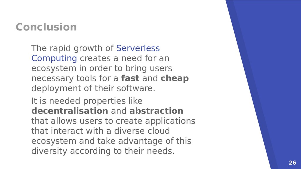 26 Conclusion The rapid growth of Serverless Co...