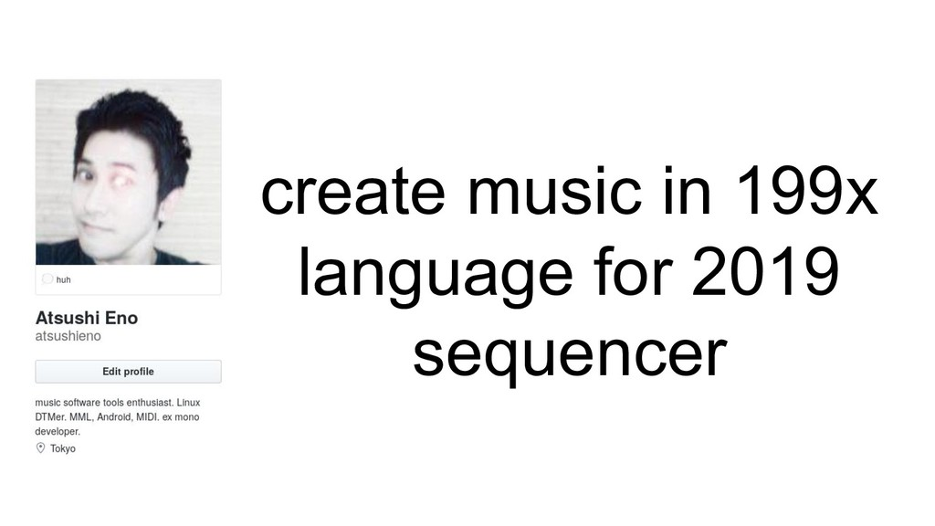 create music in 199x language for 2019 sequencer