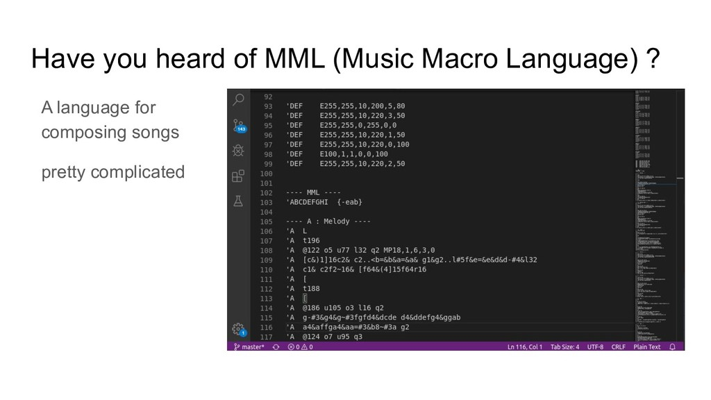 Have you heard of MML (Music Macro Language) ? ...