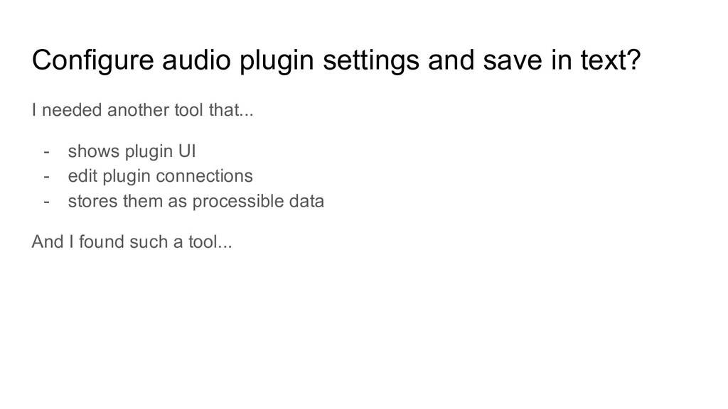 Configure audio plugin settings and save in tex...