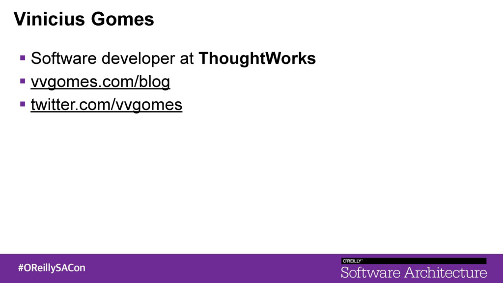 Vinicius Gomes ! Software developer at ThoughtW...