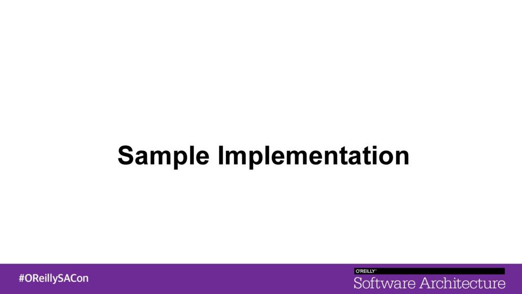 Sample Implementation