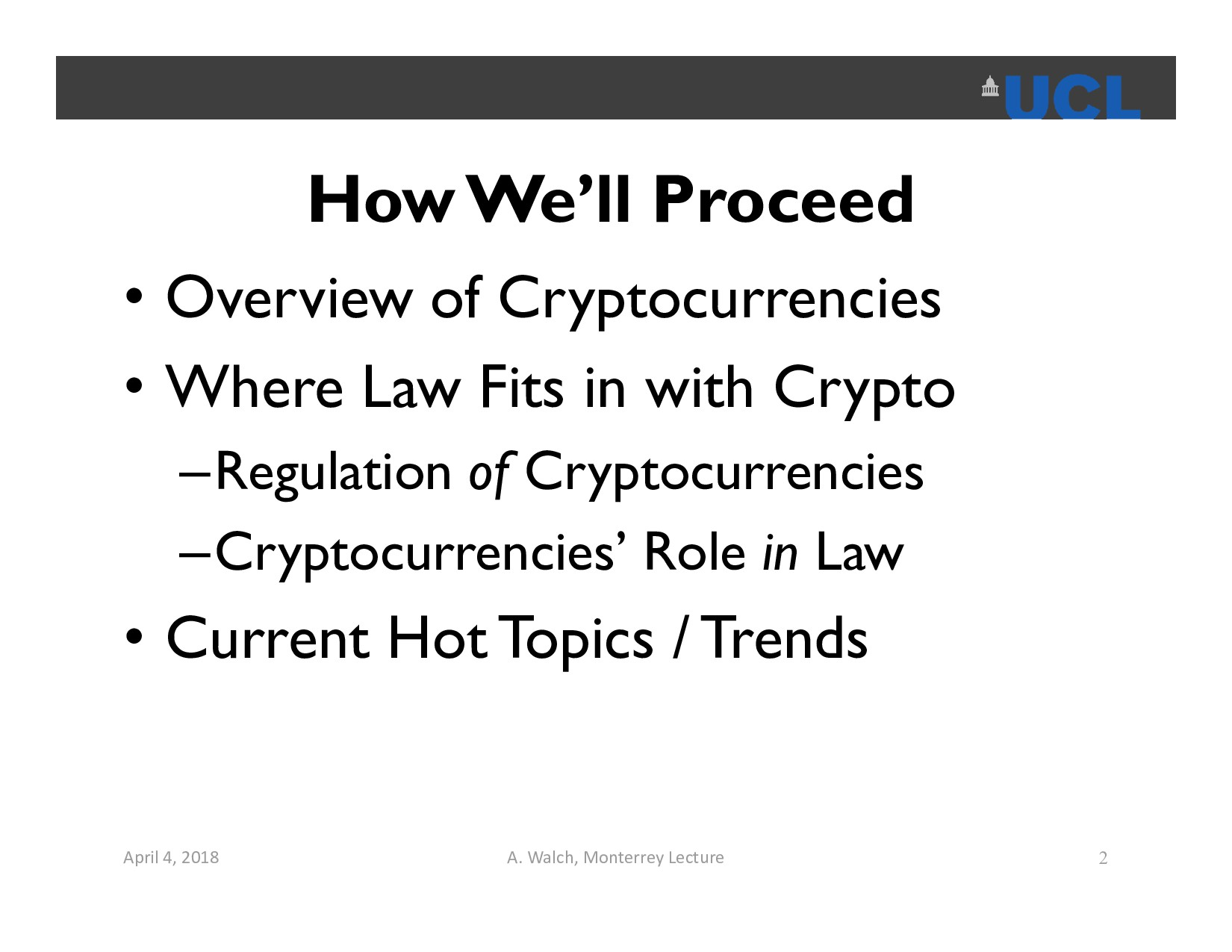 How We'll Proceed • Overview of Cryptocurrencie...