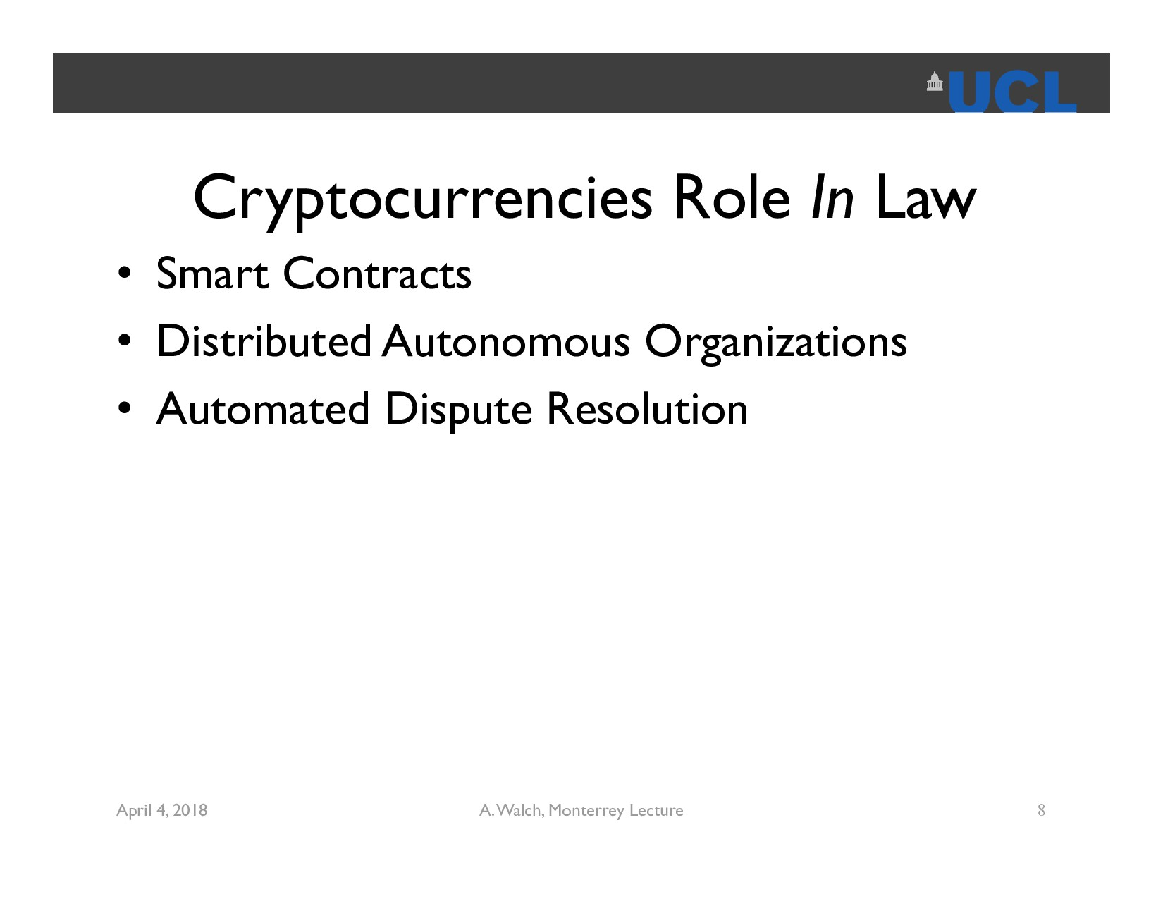 Cryptocurrencies Role In Law • Smart Contracts ...
