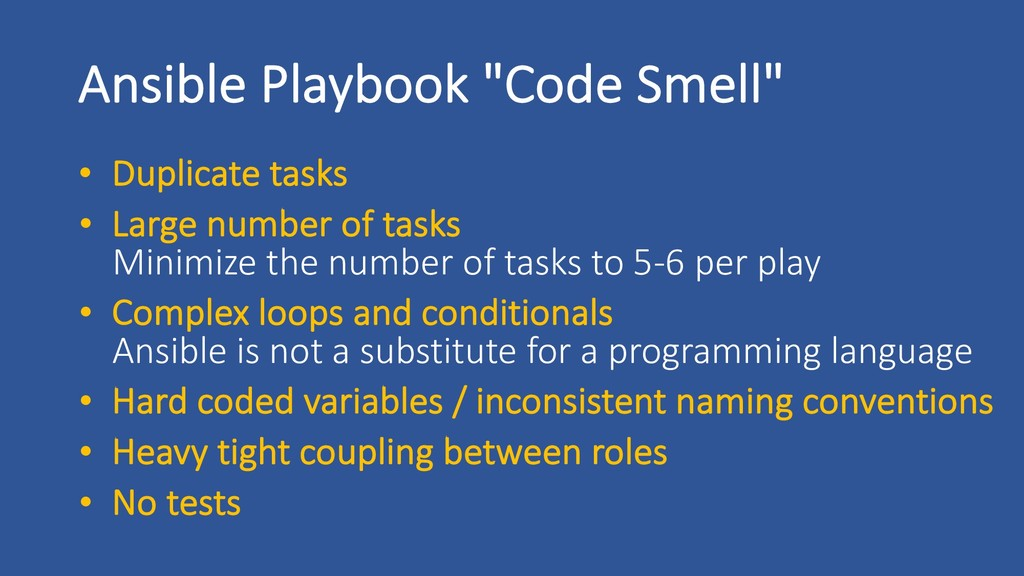 """Ansible Playbook """"Code Smell"""" • Duplicate tasks..."""