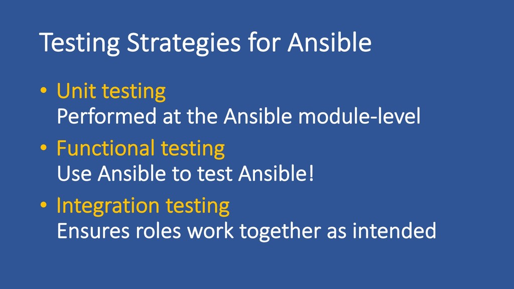 Testing Strategies for Ansible • Unit testing P...
