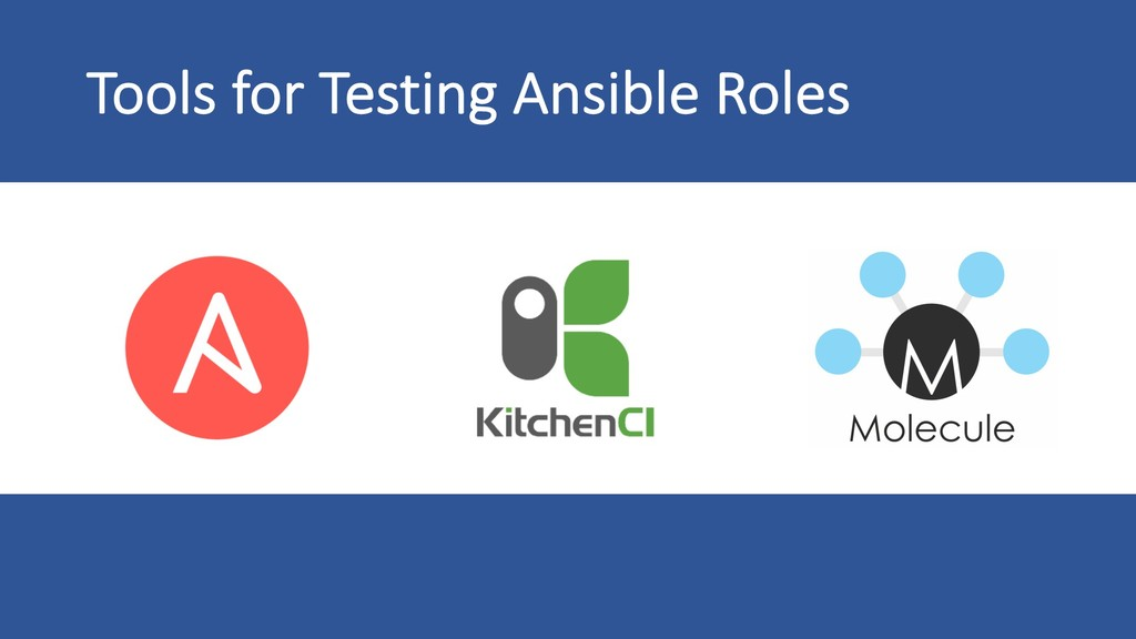 Tools for Testing Ansible Roles