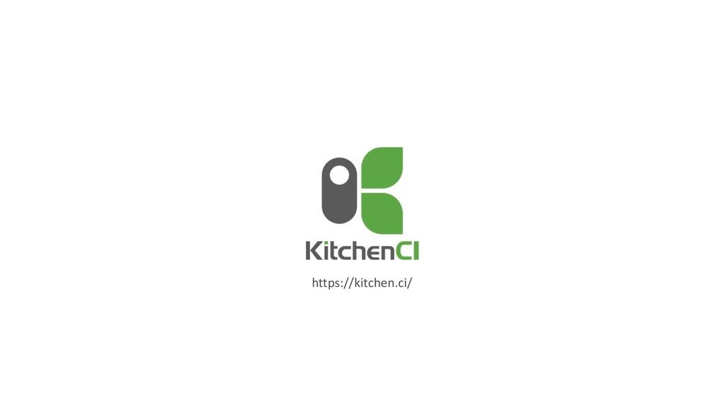 https://kitchen.ci/
