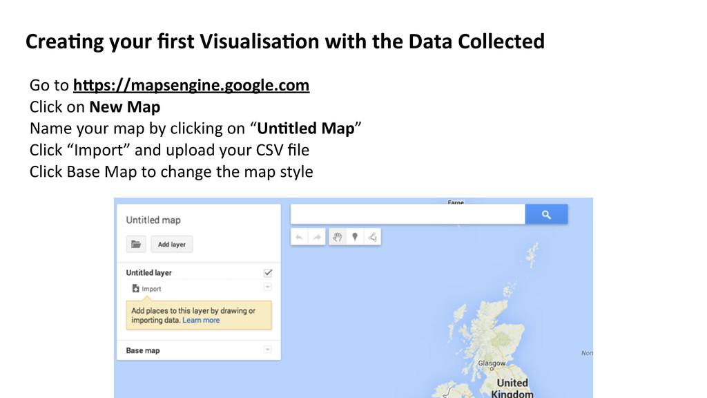 Go to hLps://mapsengine.google.com Click...