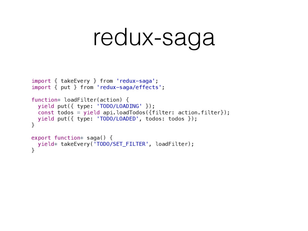 redux-saga import { takeEvery } from 'redux-sag...