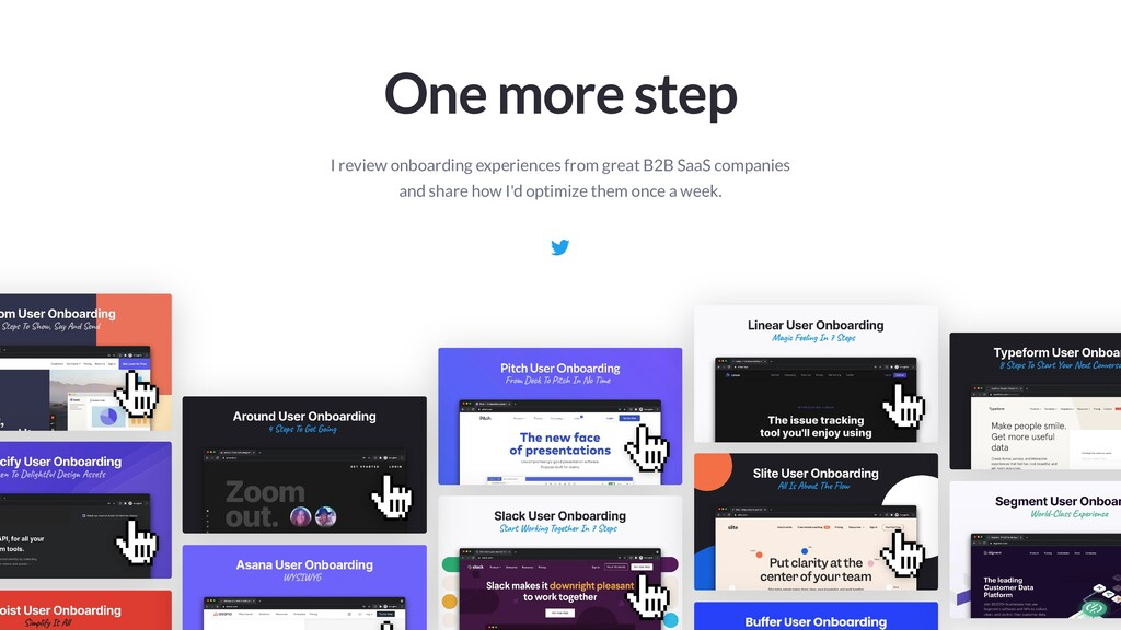One more step I review onboarding experiences f...