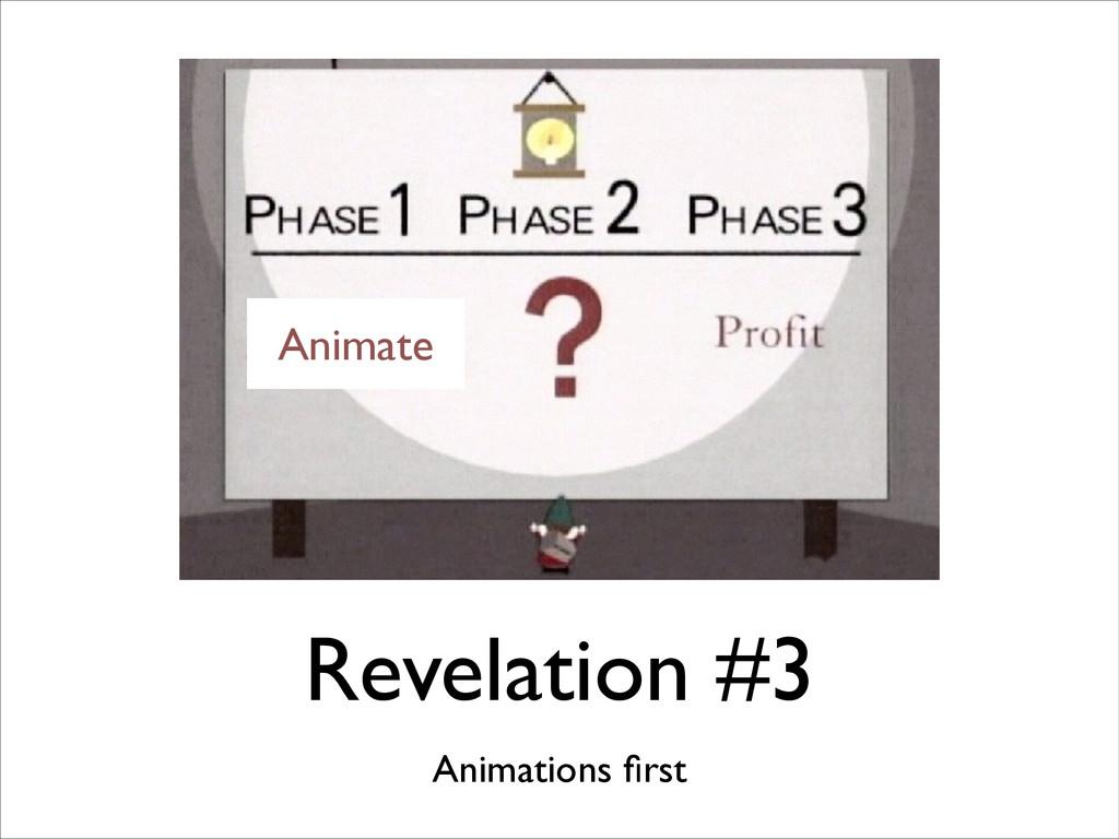 Revelation #3 Animations first Animate