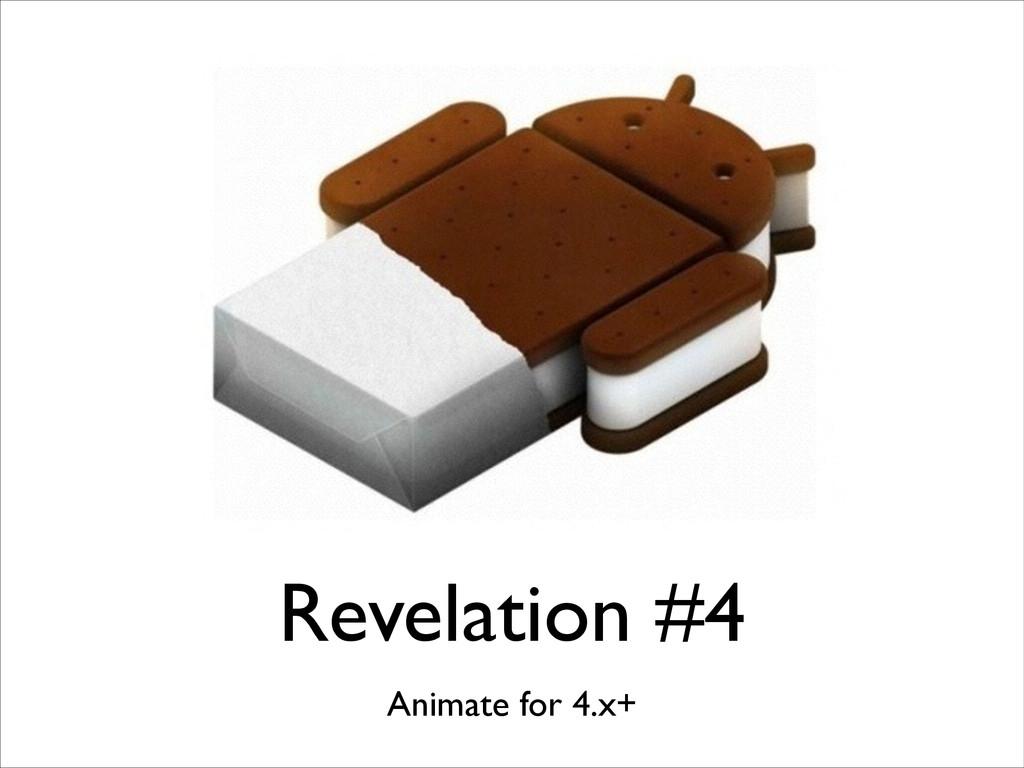 Revelation #4 Animate for 4.x+