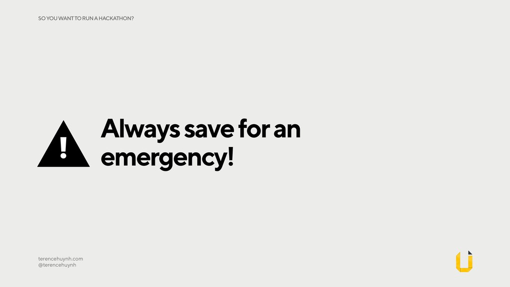 Always save for an emergency! terencehuynh.com...