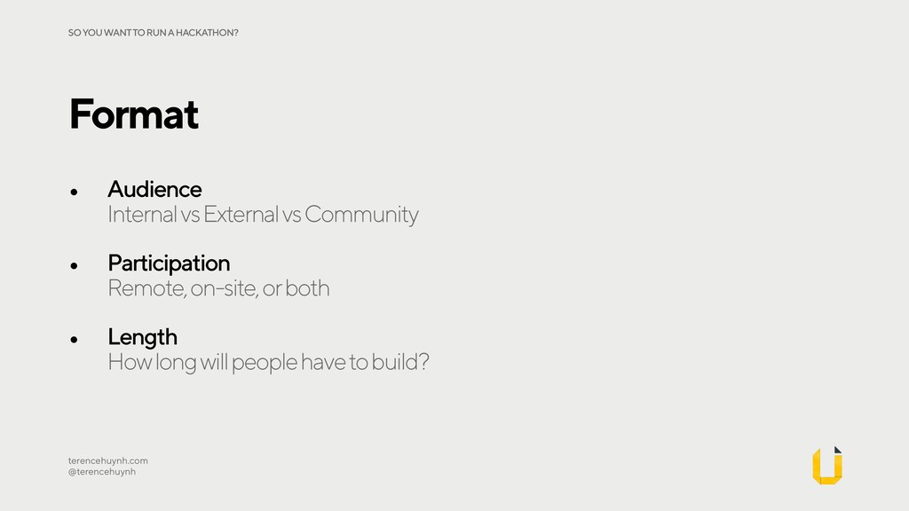 • Audience Internal vs External vs Community •...